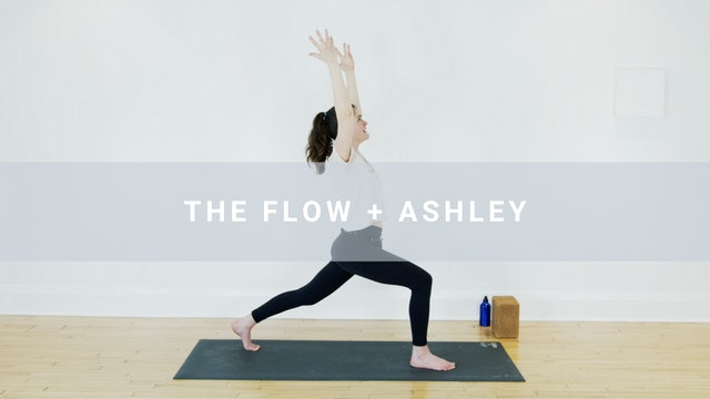 The Flow + Ashley (29 min)