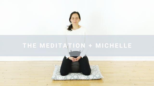 Meditation + Michelle (25 mi)