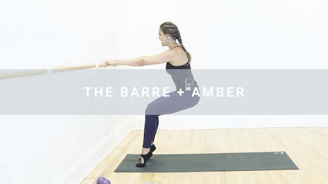 The Barre + Amber (51 min)