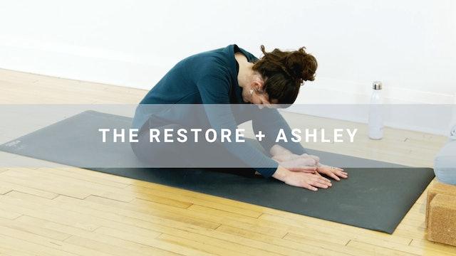 The Restore + Ashley (29 min)