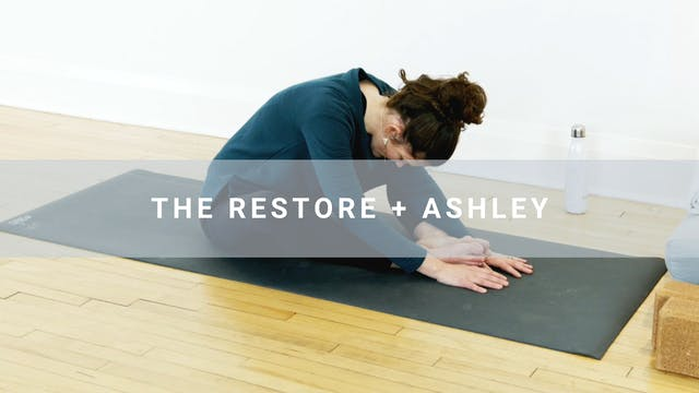 The Restore + Ashley (29 min)