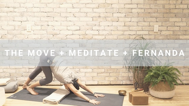 The Move + Medidate + Fernanda (54 min)