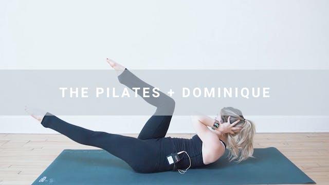 The Pilates + Dom (32 min)