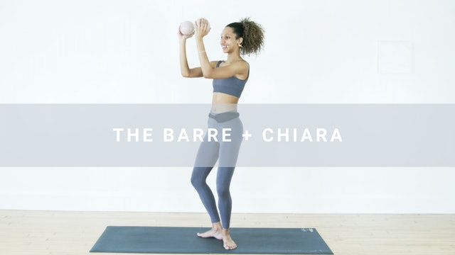 The Barre + Chiara (23 min)
