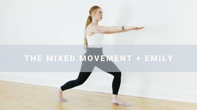 The Mixed Movement + Emily (30 min)