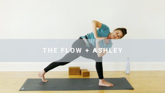 The Flow + Ashley (40 min)