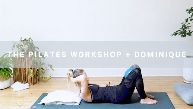 The Pilates Workshop + Dominique (31 ...