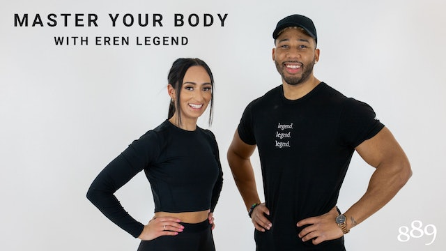 MASTER YOUR BODY with Eren Legend