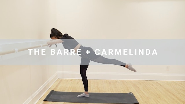 The Barre + Camelinda (30 min)