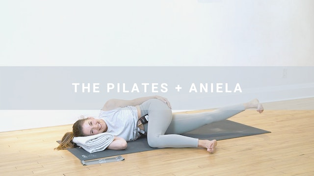 The Pilates + Aniela (45 min)