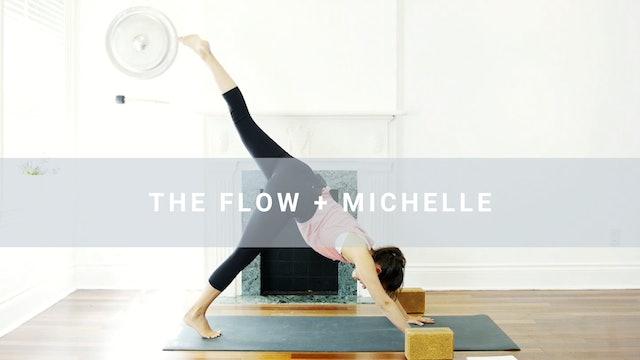 The Flow + Michelle (38 min)