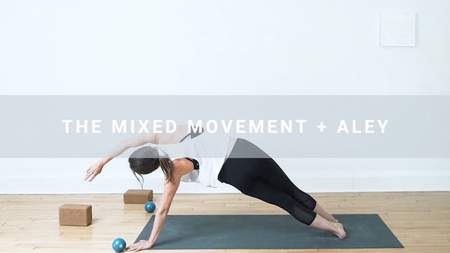 The Mixed Movement + Aley (61 min)
