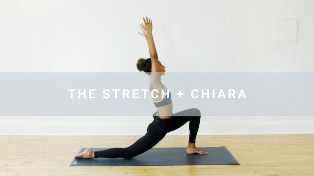The Stretch + Chiara (16 min)