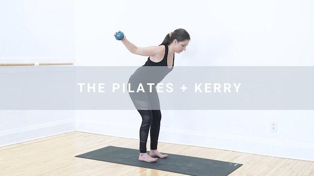 The Pilates + Kerry (15 min)
