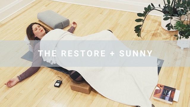 The Restore + Sunny (63 min)