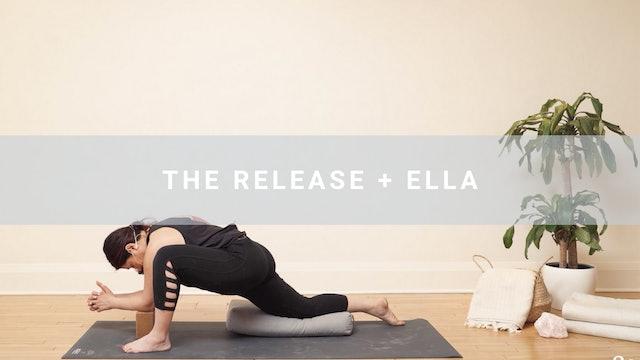 The Release + Ella (58 min)