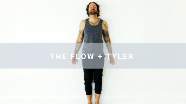 The Flow + Tyler Jackson (20 min)