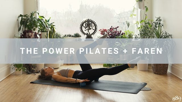 The Power Pilates + Faren (45 min)