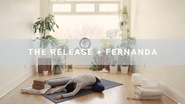 The Release + Fernanda (67 min)