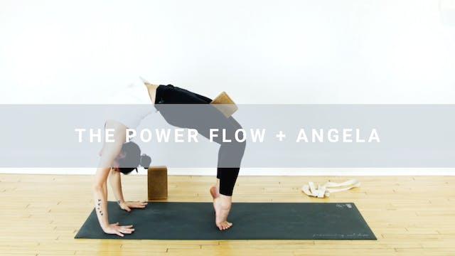 The Power Flow + Angela (33 min)