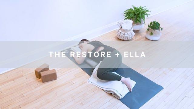 The Restore + Ella (58 min)