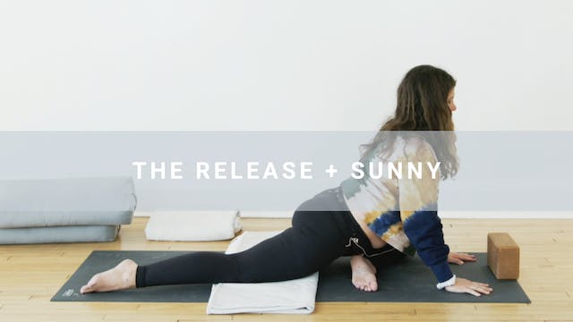 The Release + Sunny (45 min)