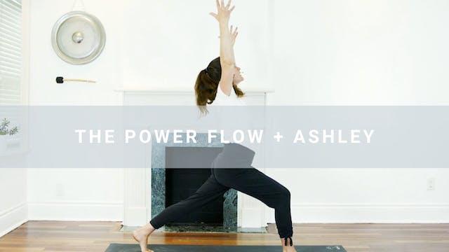 The Power Flow + Ashley (39 min)