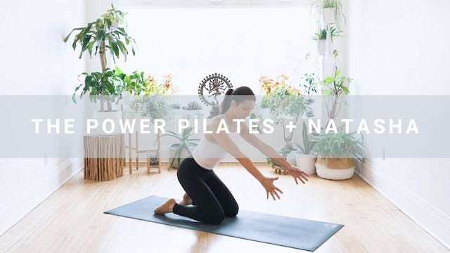The Power Pilates + Natasha (30 min)