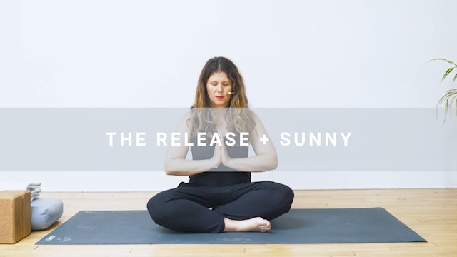 The Release + Sunny (40 min)