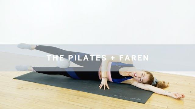 The Pilates + Faren (30 min)