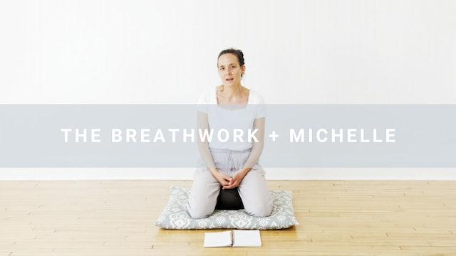 The Breathwork + Michelle (14 min)