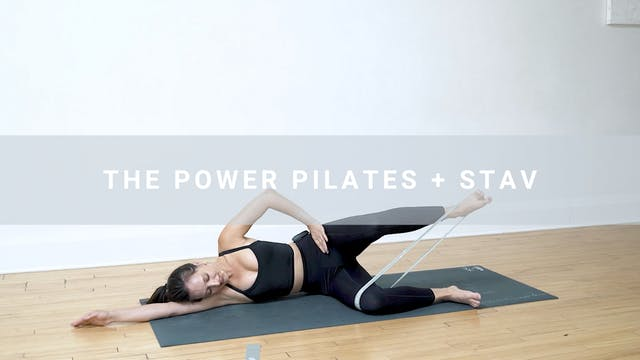 The Power Pilates + Stav (37 min)