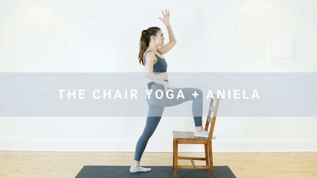 The Chair Yoga + Aniela (31 min)