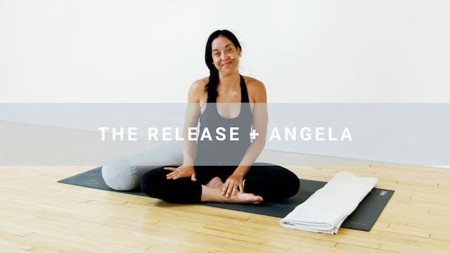 The Release + Angela (46 min)