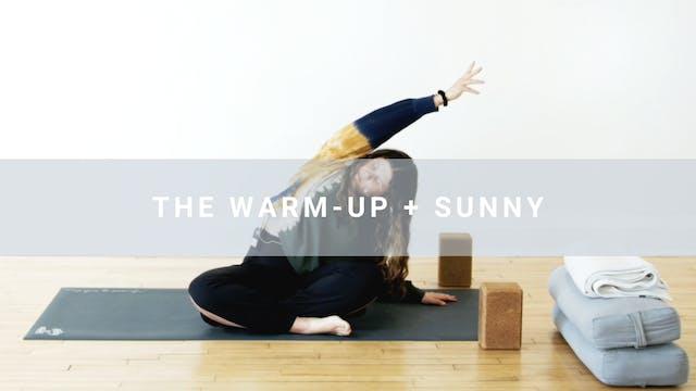 The Warm Up + Sunny (11 min)