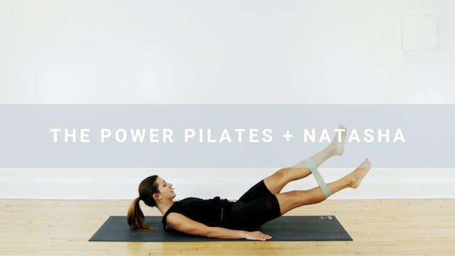 The Power Pilates + Natasha (30 min)