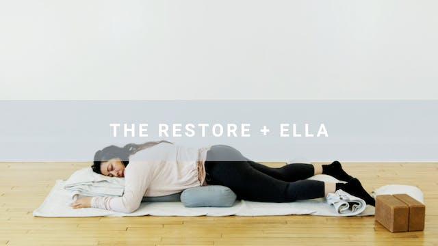 The Restore + Ella (59 min)
