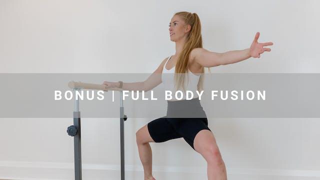 BONUS | Full Body Fusion | 38 min