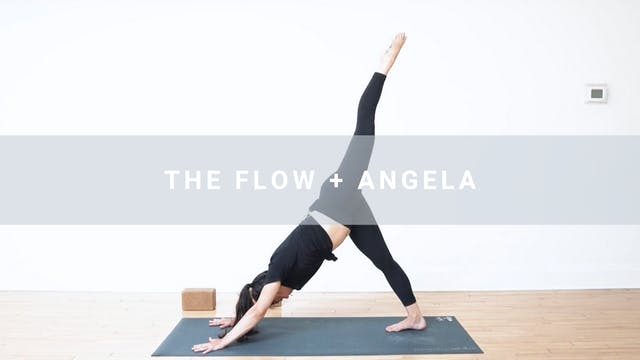 The Flow + Angela (36 min)