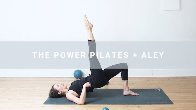 The Power Pilates + Aley (55 min)