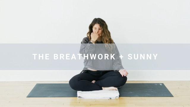 The Breathwork + Sunny (15 min)