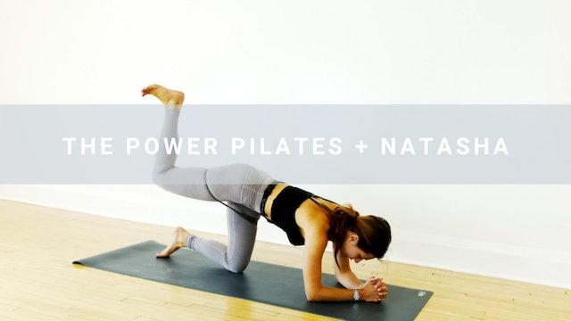 The Power Pilates + Natasha (19 min)