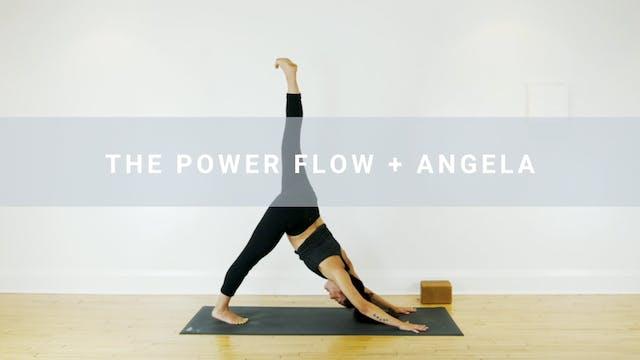 The Power Flow + Angela (41 min)