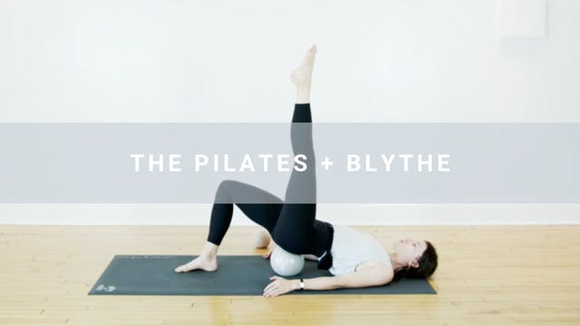 The Pilates + Blythe (60 min)