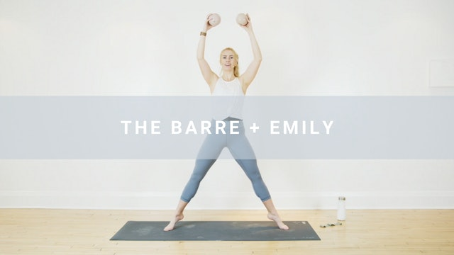 The Barre + Emily (54 min)