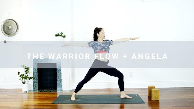 The Warrior Flow + Angela (20 min)