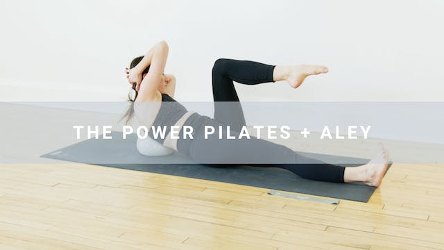 The Power Pilates + Aley (30 min)