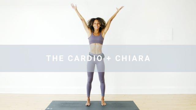 The Cardio + Chiara (29 min)