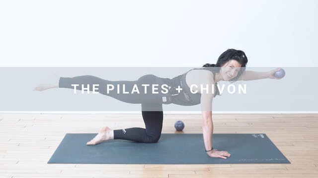 The Pilates + Chivon (41 min)