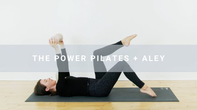 The Power Pilates + Aley (32 min)